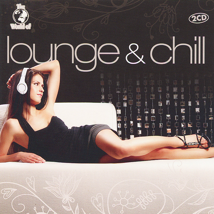 Lounge & Chill (2 CD) balance lounge music for well being and harmony 12 cd