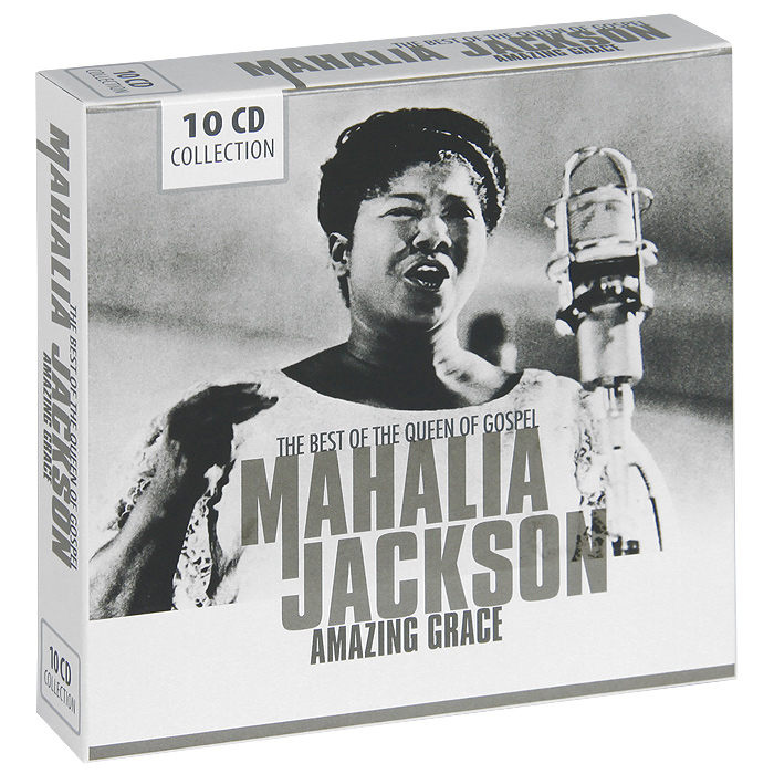 Маэлия Джексон Mahalia Jackson. Amazing Grace. The Best Of The Queen Of Gospel (10 CD) amazing grace cd