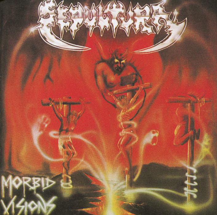 Sepultura Sepultura. Morbid Visions / Bestial Devastation