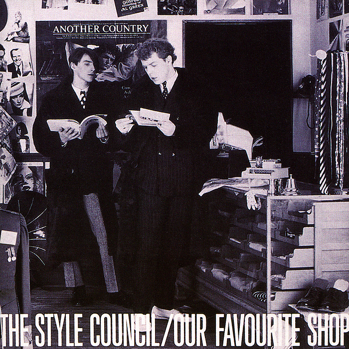 The Style Council The Style Council. Our Favourite Shop iron council