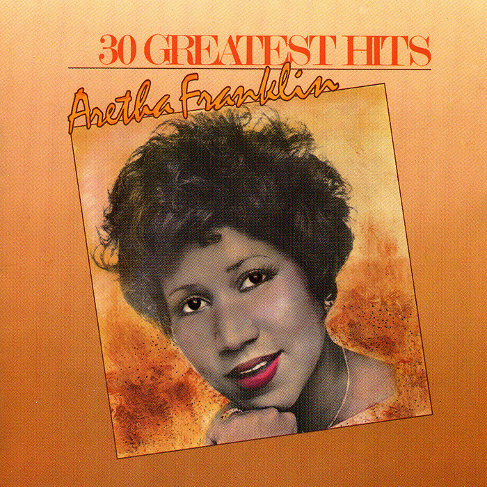 Арета Фрэнклин Aretha Franklin. 30 Greatest Hits (2 CD) арета фрэнклин aretha franklin respect the very best of 2 cd