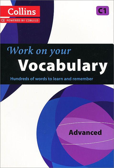 Work on Your Vocabulary: Advanced C1 крылья sks raceblade pro белые 11318