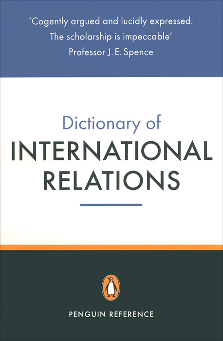 The Penguin Dictionary of International Relations the penguin dictionary of economics