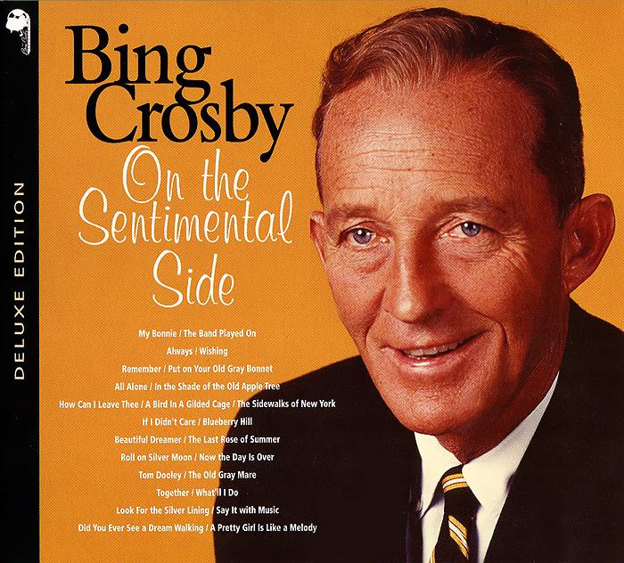 Бинг Кросби Bing Crosby. On The Sentimental Side jd коллекция lan bing a6 обычные модели дефолт