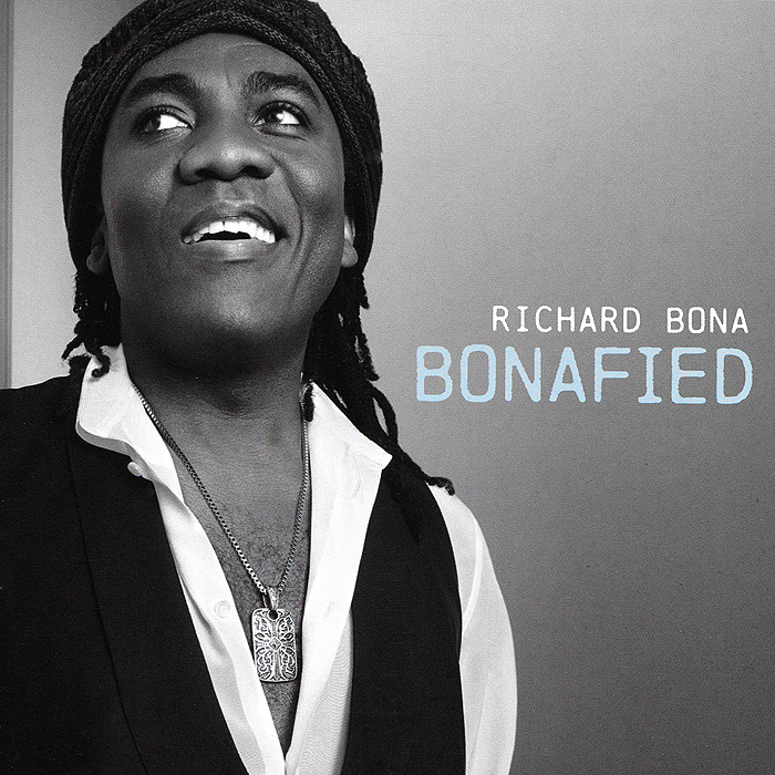Richard Bona. Bonafied