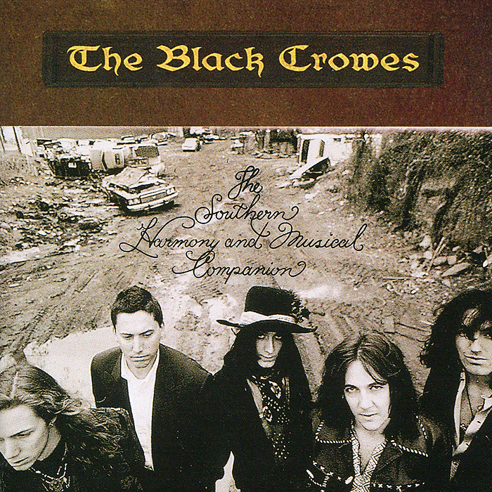 The Black Crowes The Black Crowes. The Southern Harmony And Musical Companion fifth harmony acapulco