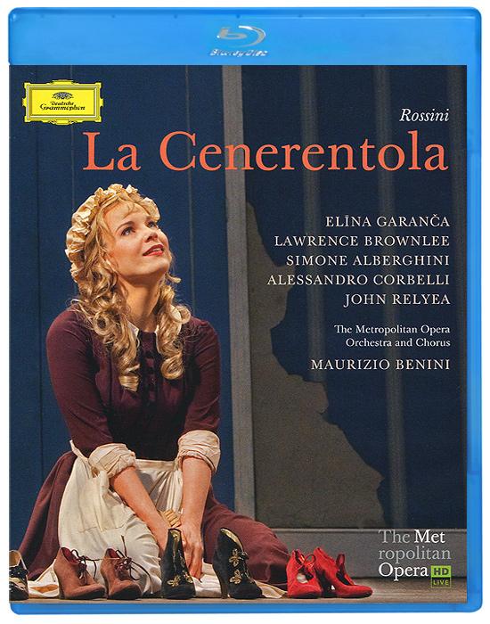 Rossini, Maurizio Benini: La Cenerentola (Blu-ray) анна нетребко the metropolitan opera orchestra and chorus anna netrebko live at the metropolitan opera