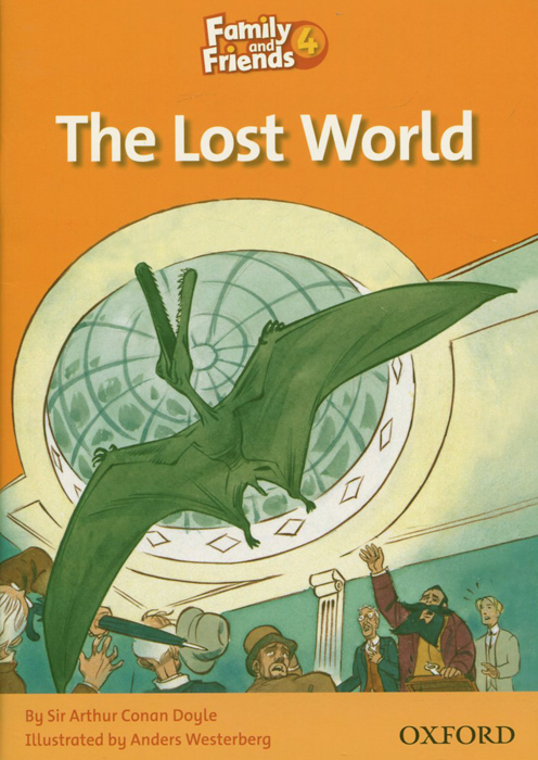Family and Friends Readers 4: The Lost World family and friends readers 4 the lost world