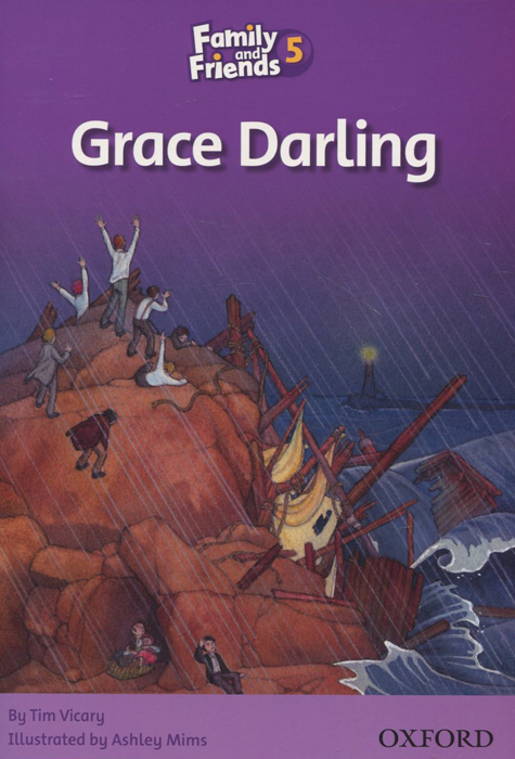 Family and Friends: Level 5: Grace Darling family and friends readers 4 the lost world