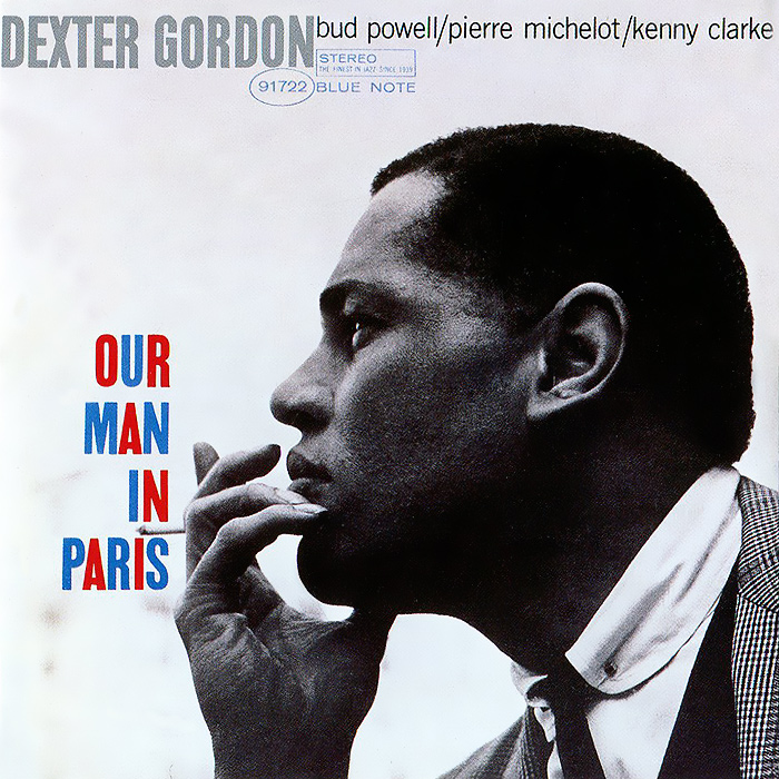 Dexter Gordon. Our Man In Paris