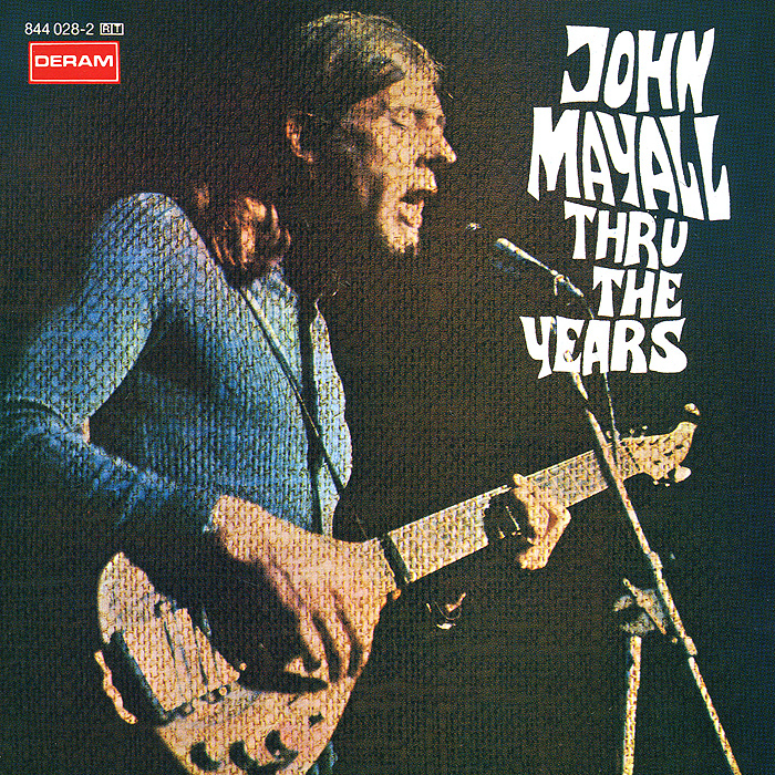 John Mayall. Thru The Years