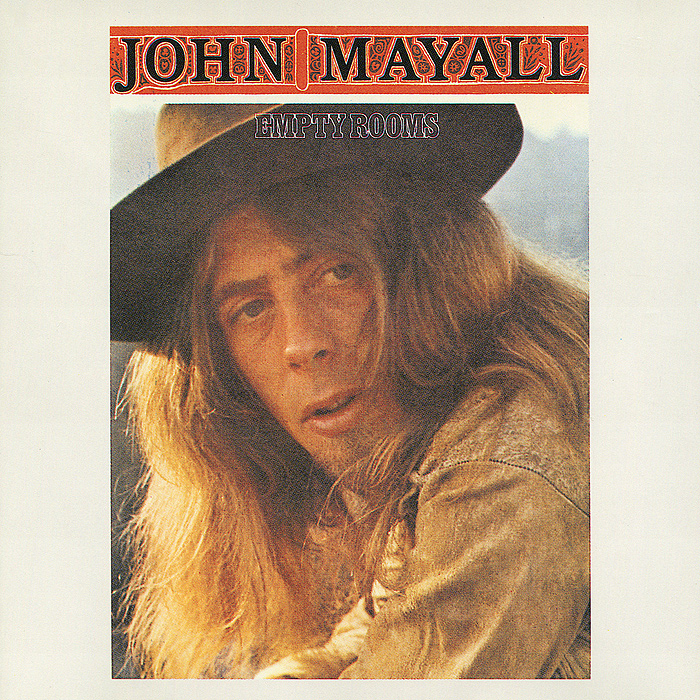 John Mayall. Empty Rooms