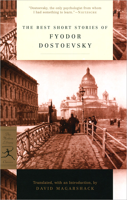 The Best Short Stories of Fyodor Dostoevsky the best short stories