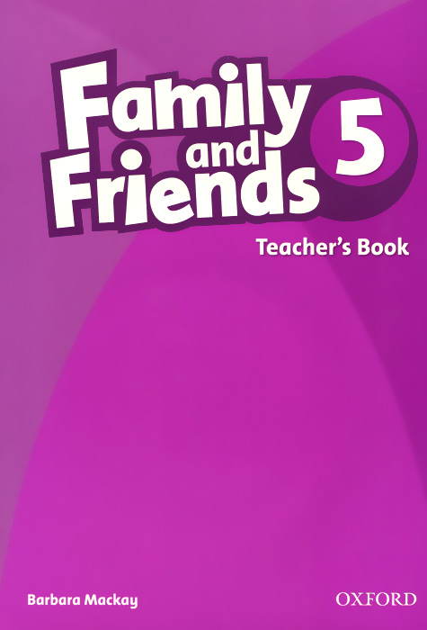 Family and Friends 5: Teachers Book primary colours level 5 pupil s book level 5 primary colours