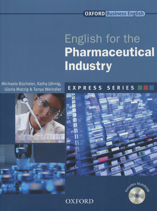 English for the Pharmaceutical Industry (+ CD-ROM)