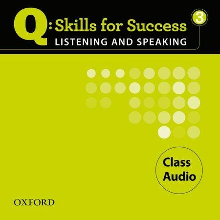 Q SKILLS FOR SUCCESS L&S 3 Cl CD(3) (AM)