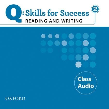 Q SKILLS FOR SUCCESS R&W 2 Cl CD(2) (AM)