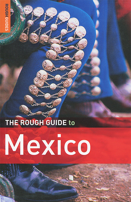 The Rough Guide to Mexico the rough guide to miami and south florida