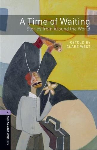 OXFORD bookworms library 4: STORIES FROM AROUND WORLD 3 ED кочнева инна анатольевна funny stories веселые истории