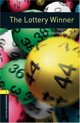OXFORD bookworms library 1: LOTTERY WINNER 3E lottery boy