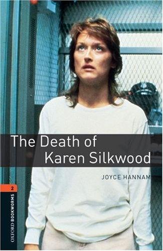 OXFORD bookworms library 2: DEATH OF KAREN SILKWOOD 3E oxford bookworms library stage 4 little women