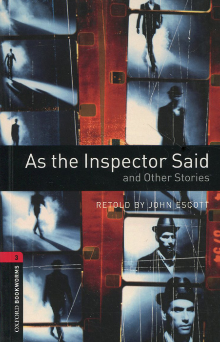 As the Inspector Said and Other Stories: Stage 3 the diary of a madman the government inspector and selected stories