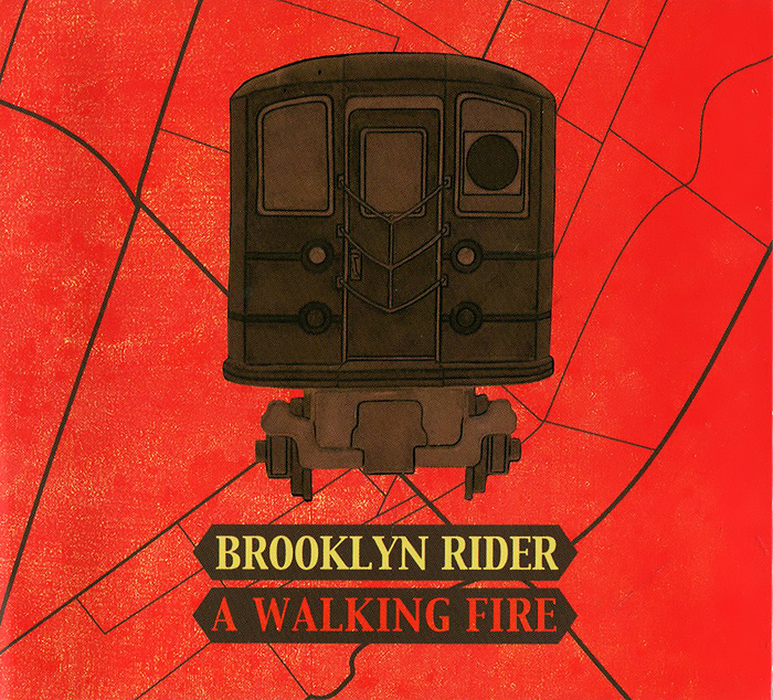Brooklyn Rider Brooklyn Rider. A Walking Fire found in brooklyn
