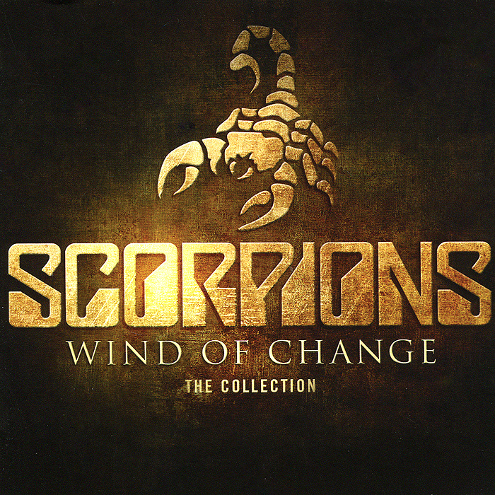 Scorpions Scorpions. Wind Of Change. The Collection scorpions scorpions sting in the tail