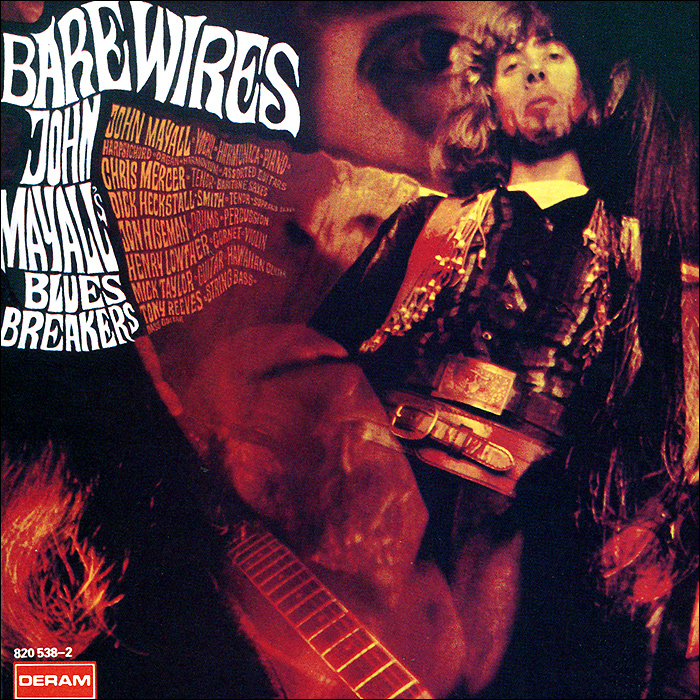 John Mayall & The Bluesbreakers. Bare Wires