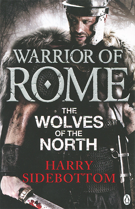 Warrior of Rome: The Wolves of the North the history of rome