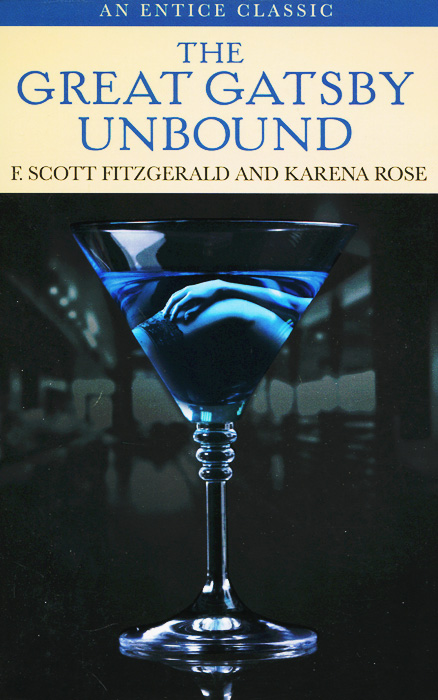 The Great Gatsby Unbound fitzgerald f the great gatsby stage 5 сd