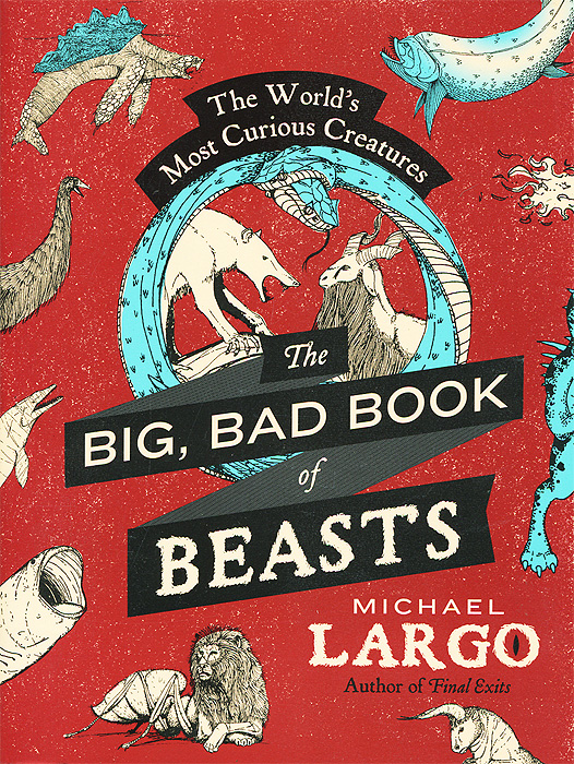 The Big Bad Book of Beasts: The World's Most Curious Creatures the usborne big book of sea creatures big books page 4