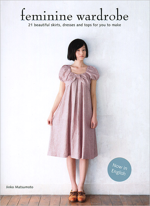 Feminine Wardrobe: 21 Beautiful Skirts, Dresses and Tops for You to Make stylish dress book simple smocks dresses and tops
