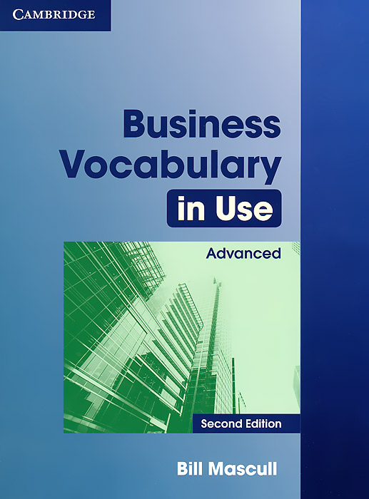 Business Vocabulary in Use Advanced bill mascull business vocabulary in use intermediate second edition with answer