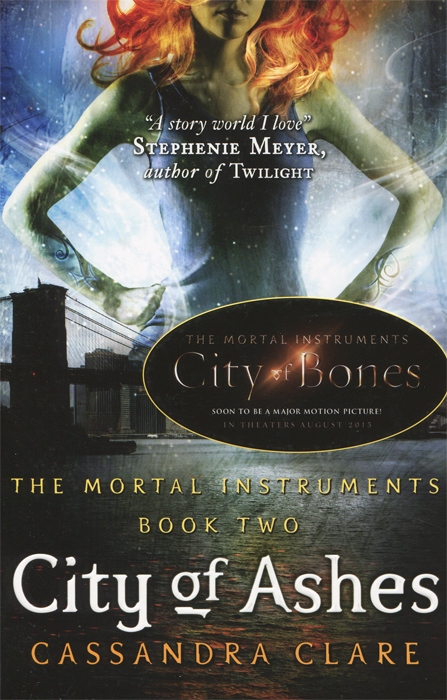 The Mortal Instruments: Book 2: City of Ashes cassandra clare the mortal instruments book 2 city of ashes