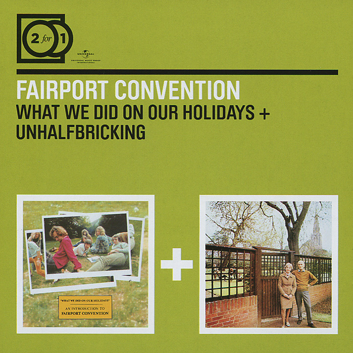 Fairport Convention Fairport Convention. What We Did On Our Holidays / Unhalfbricking (2 CD) coolidge s what katy did at school and what katy did next