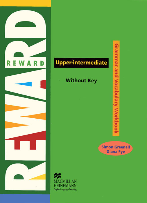 Reward Upper-Intermediate: Grammar and Vocabulary Workbook Without Key english world 4 grammar practice book