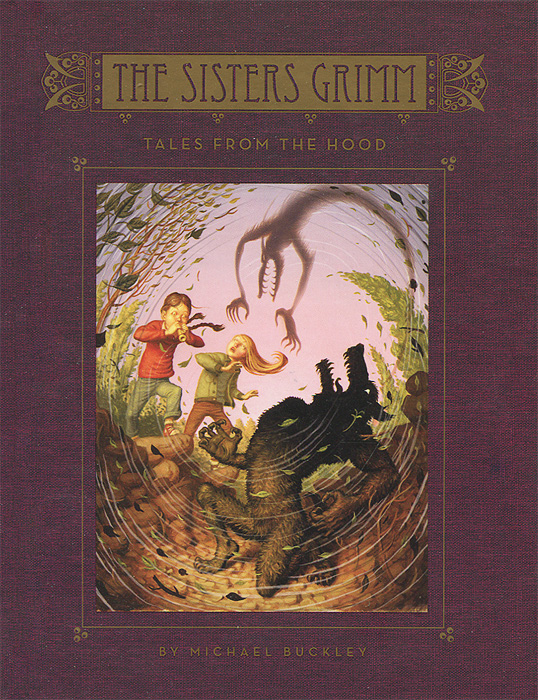 The Sisters Grimm: Book 6: Tales from the Hood who were the brothers grimm