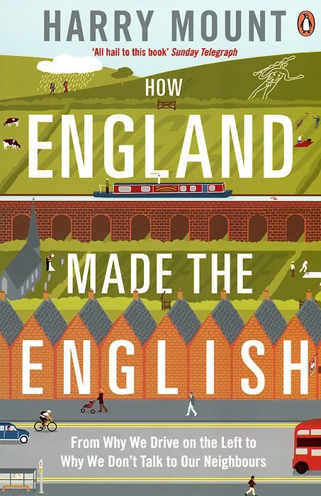 How England Made the English the history of england volume 3 civil war