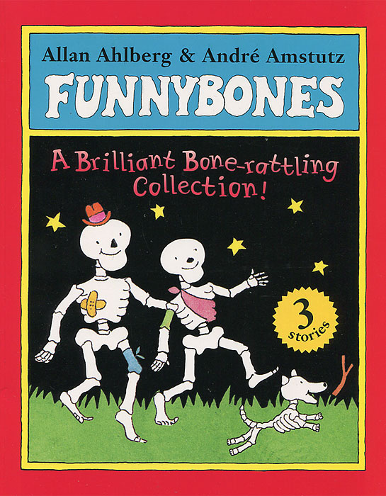 Funnybones: A Brilliant  Bone-rattling Collection