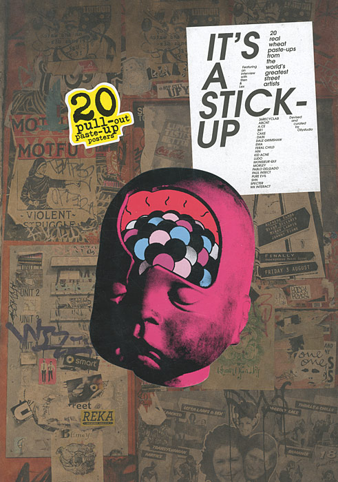 It's a Stick-Up: 20 Real Wheat Paste-Ups from the World's Greatest Street Artists cd various artists the legacy of electronic funk