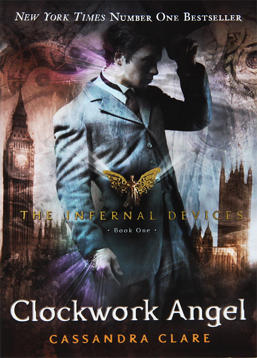 The Infernal Devices 1: Clockwork Angel mortal instruments 2 city of ashes