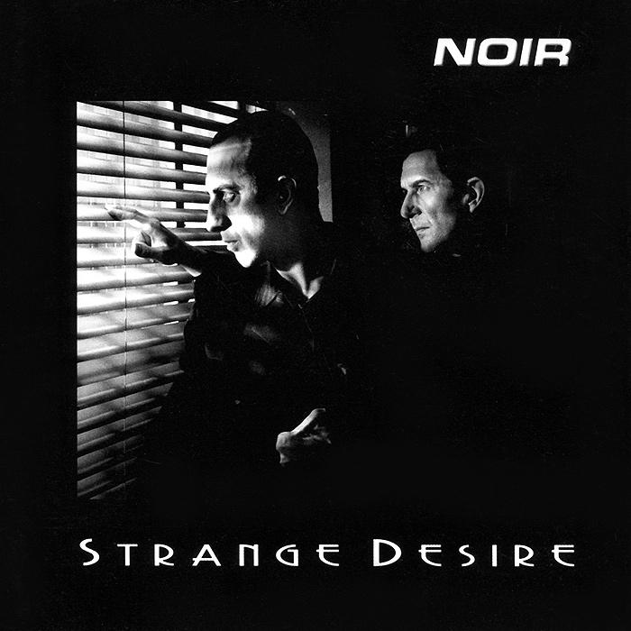 Noir. Strange Desire