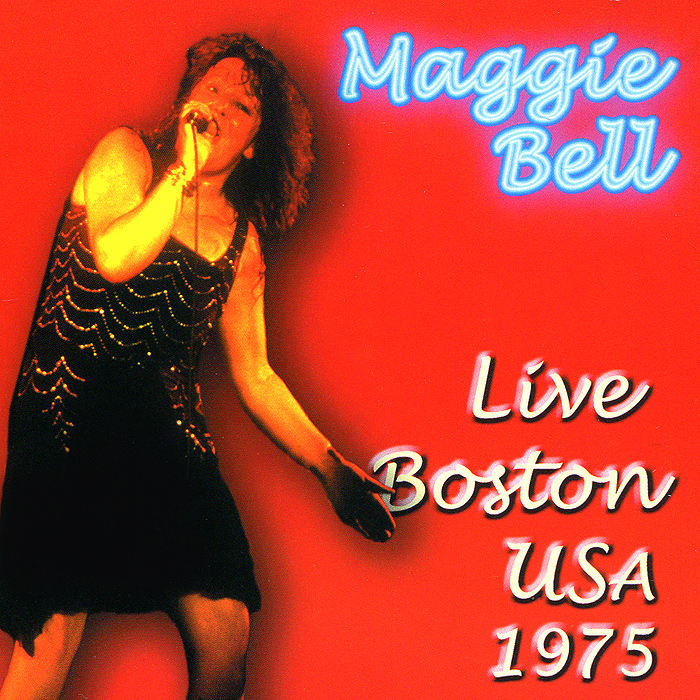 Maggie Bell. Live Boston