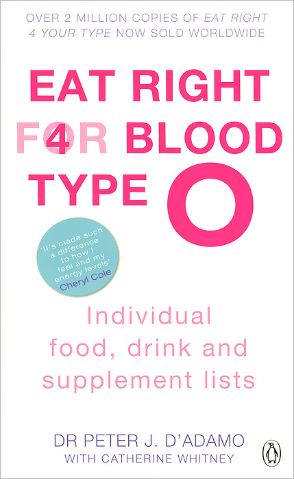 Eat Right for Blood Type 0: Individual Food, Drink and Supplement lists bear grylls extreme food what to eat when your life depends on it