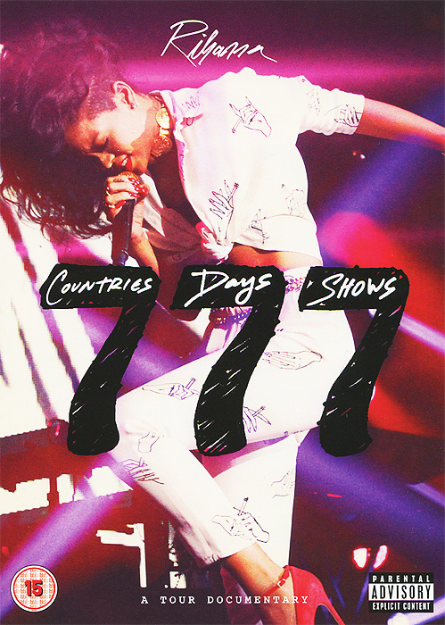 Rihanna: 777 Tour Documentary rihanna loud tour live at the o2