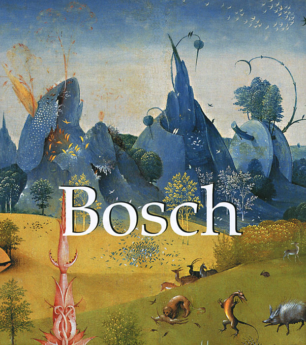 Bosch fantastic monsters of bosch bruegel and arcimboldo