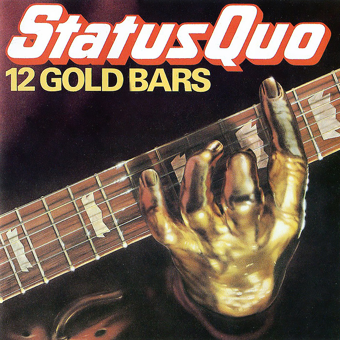 Status Quo Status Quo. 12 Gold Bars status quo status quo piledriver deluxe edition 2 cd
