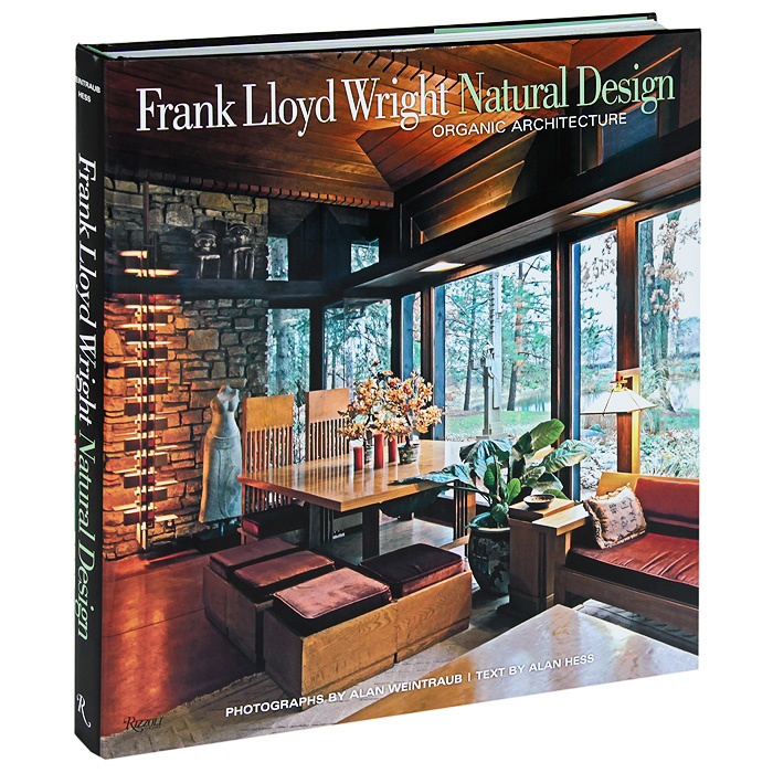 Frank Lloyd Wright Natural Design: Organic Architecture