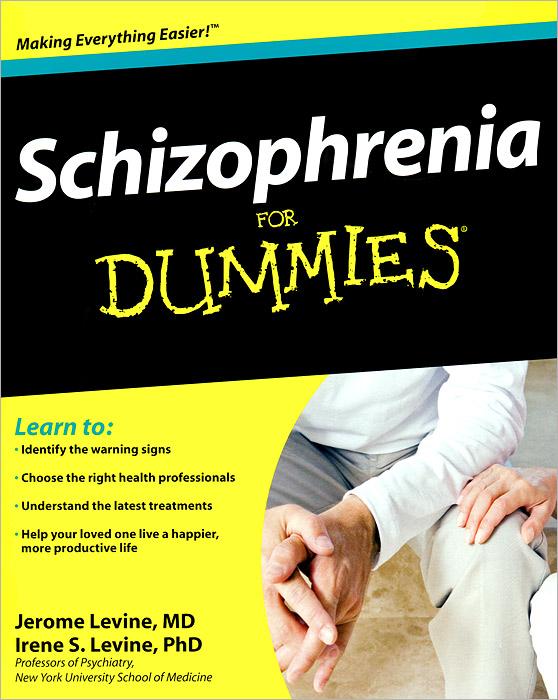 Schizophrenia for Dummies rik degunther alternative energy for dummies